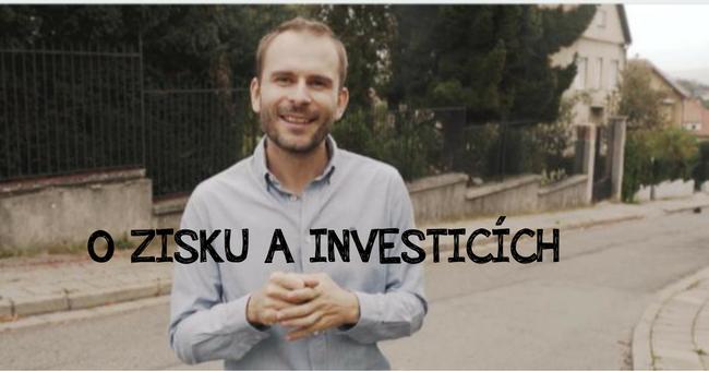 O zisku a investicích